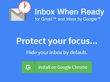 Inbox When Ready' lets you focus on what's really important when